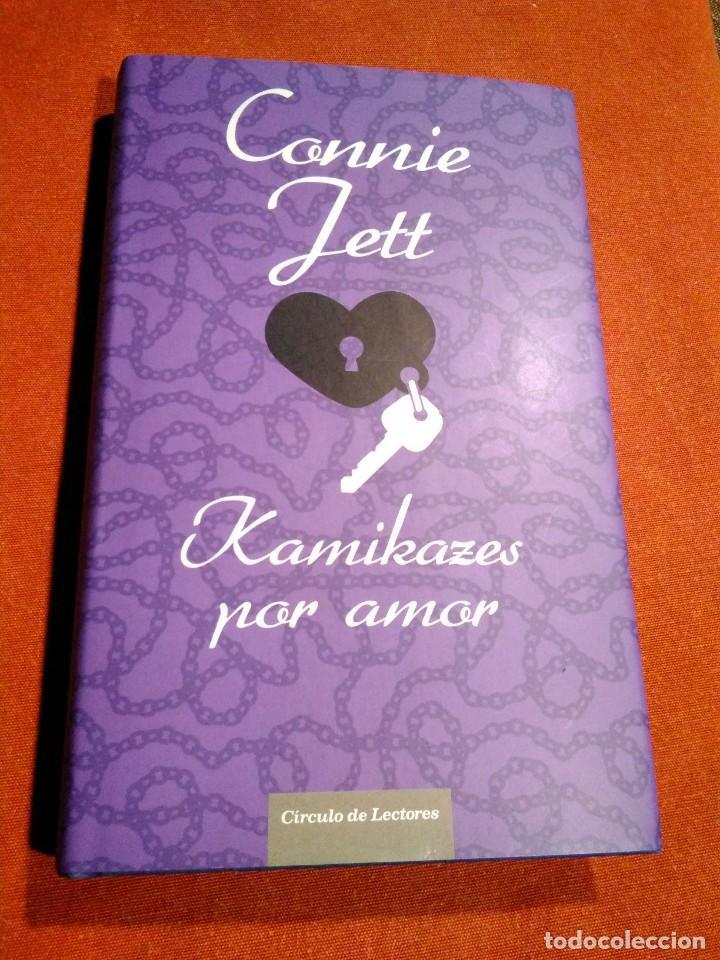 CONNIE JETT _ KAMIKAZES POR AMOR (Libros de Segunda Mano (posteriores a 1936) - Literatura - Narrativa - Novela Romántica)