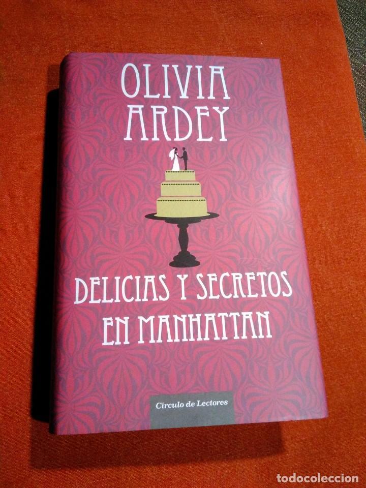 OLIVIA ARDEY _ DELICIAS Y SECRETOS EN MANHATTAN (Libros de Segunda Mano (posteriores a 1936) - Literatura - Narrativa - Novela Romántica)