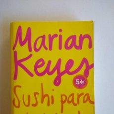 Libros de segunda mano: SUSHI PARA PRINCIPIANTES (MARIAN KEYES). Lote 146728130