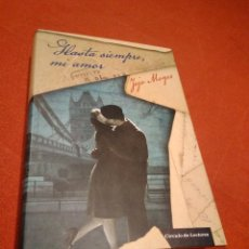 Libros de segunda mano: JOJO MOYES _ HASTA SIEMPRE, MI AMOR. Lote 146957418