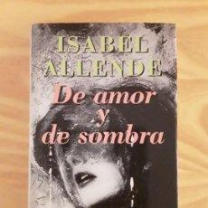 Libros de segunda mano: DE AMOR Y DE SOMBRA. CIRCULO DE LECTORES.. Lote 147130574
