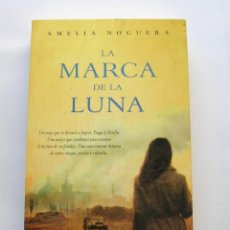 Libros de segunda mano: LA MARCA DE LA LUNA. Lote 147179810