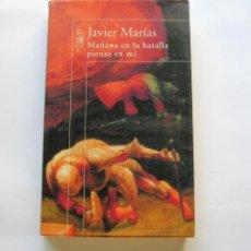 Libros de segunda mano: MAÑANA EN LA BATALLA PIENSA EN MÍ. Lote 147181418