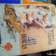 Libros de segunda mano: C. BENITEZ DE CASTRO: 48 HORAS (BETIS, 1942, BIBLIOTECA ROCÍO, SERIE TRÉBOL Nº IV. Lote 147328382