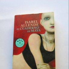 Libros de segunda mano: EL CUADERNO DE MAYA. ISABEL ALLENDE. Lote 147335950