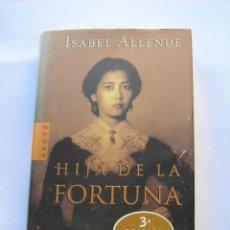 Libros de segunda mano: HIJA DE LA FORTUNA. ISABEL ALLENDE. Lote 147341950