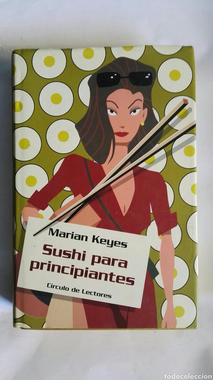 SUSHI PARA PRINCIPIANTES (Libros de Segunda Mano (posteriores a 1936) - Literatura - Narrativa - Novela Romántica)