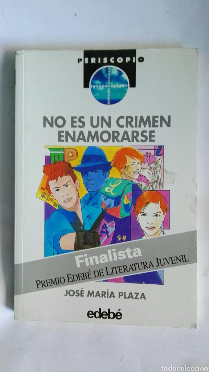 NO ES UN CRIMEN ENAMORARSE (Libros de Segunda Mano (posteriores a 1936) - Literatura - Narrativa - Novela Romántica)