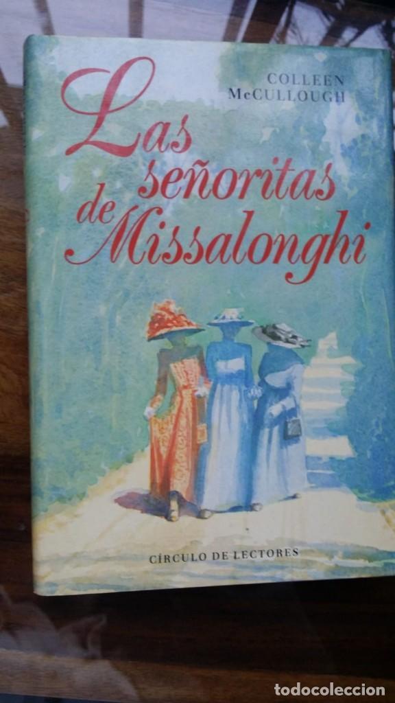 LAS SEÑORITAS DE MISSALONGHI, COLLEEN MCCULLOUGH (Libros de Segunda Mano (posteriores a 1936) - Literatura - Narrativa - Novela Romántica)
