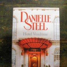 Libros de segunda mano: HOTEL VENDÔME (CASTELLANO); DANIELLE STEEL; PLAZA & JANÉS, 2015; 9788401015861. Lote 147988954
