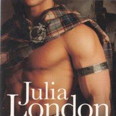 Libros de segunda mano: JULIA LONDON - EL HIGHLANDER APASIONADO - EDITORIAL PLANETA 2007. Lote 148135470