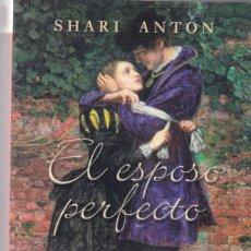 Libros de segunda mano: SHARI ANTON - EL ESPOSO PERFECTO - PUNTO DE LECTURA 2006. Lote 148136374