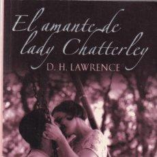 Libros de segunda mano: D. H. LAWRENCE - EL AMANTE DE LADY CHATTERLEY - RANDOM HOUSE 2006. Lote 148137566