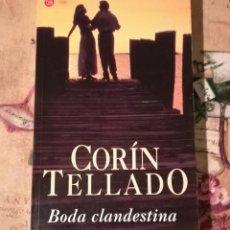 Libros de segunda mano: BODA CLANDESTINA - CORÍN TELLADO. Lote 148567246