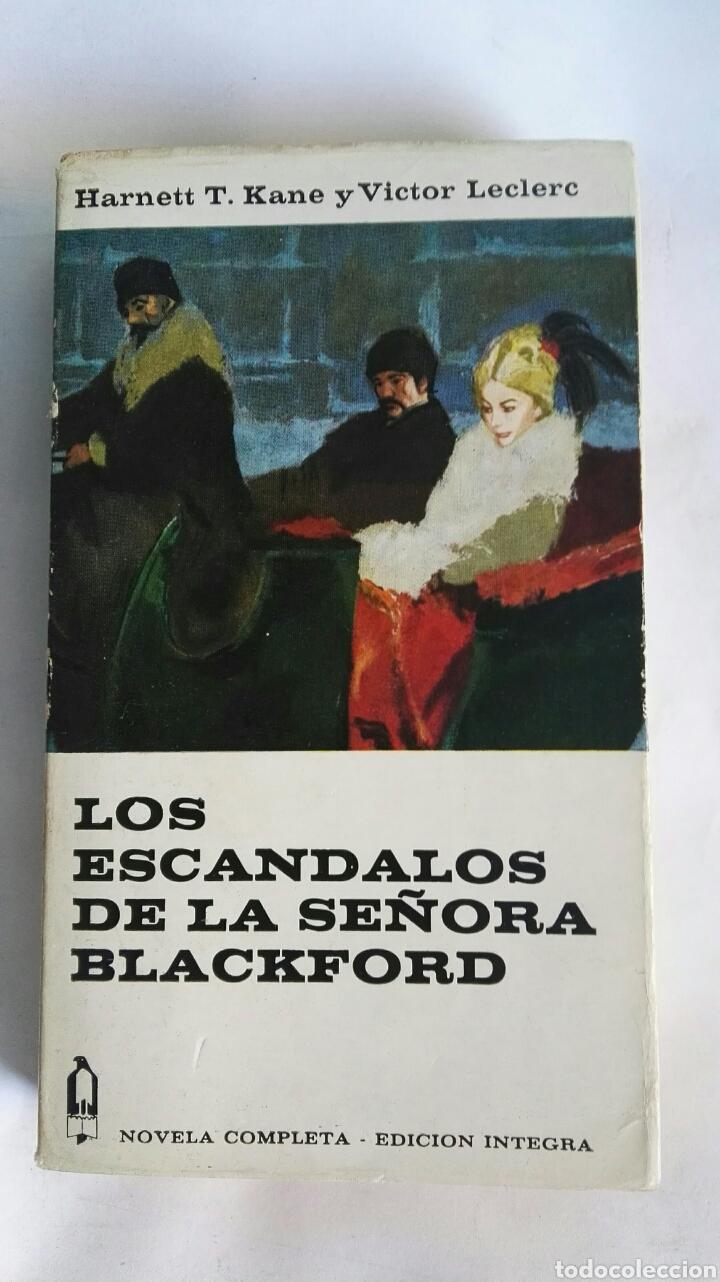 LOS ESCÁNDALOS DE LA SEÑORA BLACKFORD (Libros de Segunda Mano (posteriores a 1936) - Literatura - Narrativa - Novela Romántica)