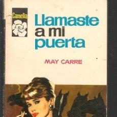 Libros de segunda mano: CAMELIA. Nº 729. LLAMASTES A MI PUERTA. MAY CARRÉ. BRUGUERA (P/D16). Lote 149387230