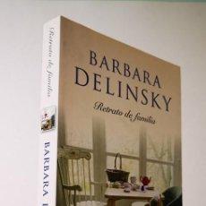 Libros de segunda mano: RETRATO DE FAMILIA,BARBARA DELINSKY,EDITORIAL PLAZA&JANES,2008.. Lote 149690830