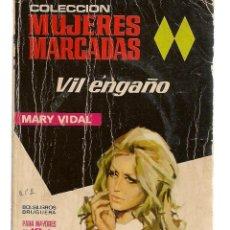 Libros de segunda mano: MUJERES MARCADAS. Nº 5. VIL ENGAÑO. MARY VIDAL. BRUGUERA (ST/C10). Lote 149748174