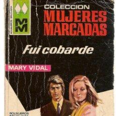 Libros de segunda mano: MUJERES MARCADAS. Nº 146. FUI COBARDE. MARY VIDAL. BRUGUERA (ST/C10). Lote 149748978