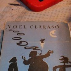 Libros de segunda mano: NOVELA DE 1949 TRES POETAS JUNTO AL MAR DE NOEL CLARASO. Lote 149974454