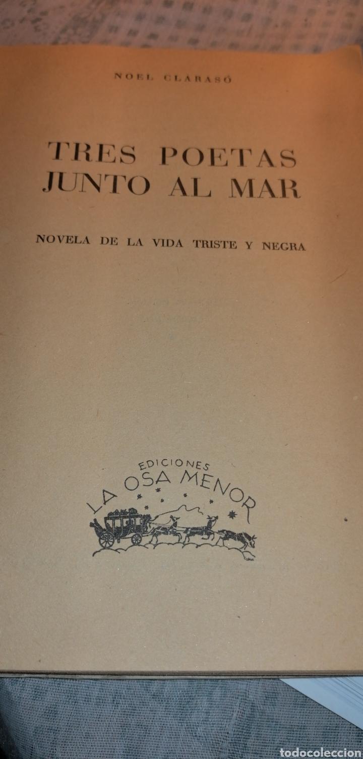 Libros de segunda mano: NOVELA DE 1949 TRES POETAS JUNTO AL MAR DE NOEL CLARASO - Foto 2 - 149974454