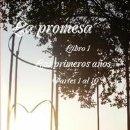 Libros de segunda mano: LA PROMESA LIBRO 1 LOS PRIMEROS AÑOS PARTES 1 AL 10. Lote 150040642