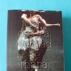 Libros de segunda mano: MICHELLE HODKIN - LA OSCURA VERDAD DE MARA DYER - MAEVA YOUNG. Lote 150312050