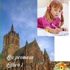 Libros de segunda mano: LA PROMESA LIBRO 1 LOS PRIMEROS AÑOS PARTE 16 PAISLEY. Lote 144670498
