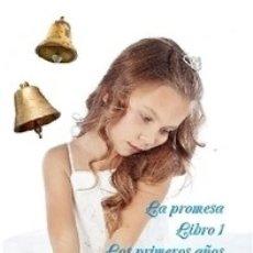 Libros de segunda mano: LA PROMESA LIBRO 1 LOS PRIMEROS AÑOS PARTE 12 LAS CAMPANAS DE PERTH (EN ESPAÑOL, ESCOCÉS E INGLÉS). Lote 45358883