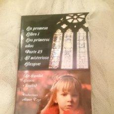 Libros de segunda mano: LA PROMESA LIBRO 1 LOS PRIMEROS AÑOS PARTE 23 EL MISTERIOSO GLASGOW. Lote 150799390