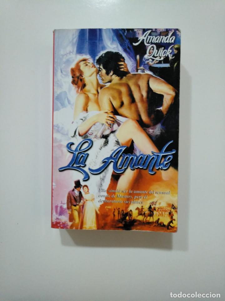 LA AMANTE. - AMANDA QUICK. TDK361 (Libros de Segunda Mano (posteriores a 1936) - Literatura - Narrativa - Novela Romántica)