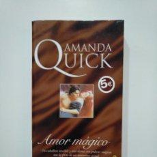 Libros de segunda mano - AMOR MÁGICO. - AMANDA QUICK. TDK361 - 150805806