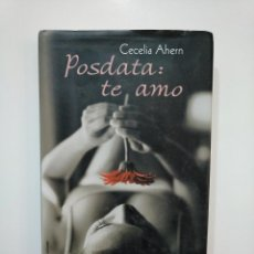 Libros de segunda mano - POSDATA: TE AMO. - AHERN, CECELIA. TDK361 - 150843470
