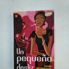 Libros de segunda mano - UN PEQUEÑO DESLIZ. - MATTHEWS, CAROLE. TDK366 - 151383854