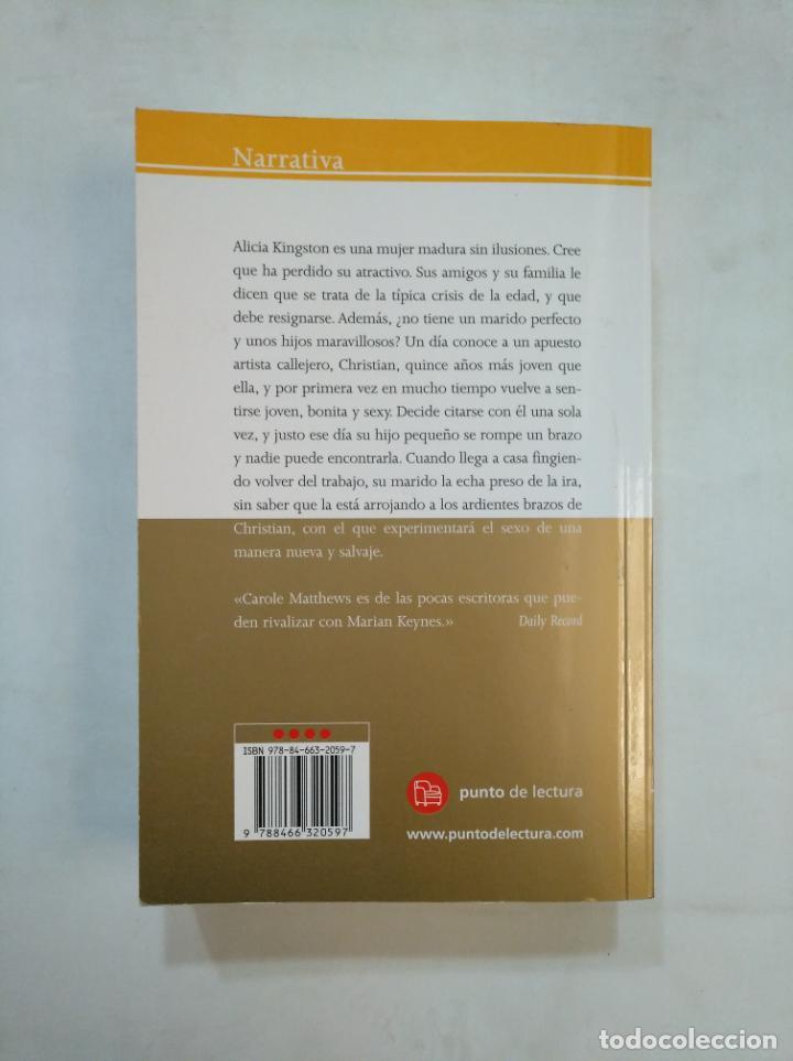 Libros de segunda mano: UN PEQUEÑO DESLIZ. - MATTHEWS, CAROLE. TDK366 - Foto 2 - 151383854