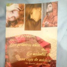 Libros de segunda mano: LA PROMESA LIBRO 1 LOS PRIMEROS AÑOS PARTE 25 LA MELODÍA DE UNA CAJA DE MÚSICA. Lote 151517698