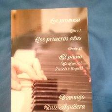 Libros de segunda mano: LA PROMESA LIBRO 1 LOS PRIMEROS AÑOS PARTE 21 EL PIANO. Lote 151518890