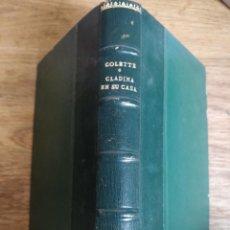 Libros de segunda mano: COLETTE, LA CASA DE CLAUDINA 1943. Lote 151942382