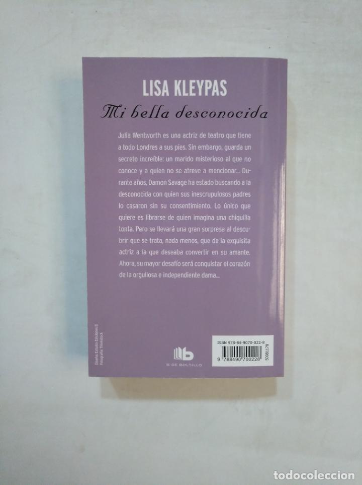 Libros de segunda mano: MI BELLA DESCONOCIDA. - LISA KLEYPAS. TDK369 - Foto 2 - 176474583