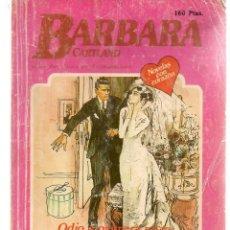 Libros de segunda mano: BARBARA CARTAND. Nº 68. ODIO A PRIMERA VISTA. EDITORIAL ANDINA.(P/D33). Lote 152035094