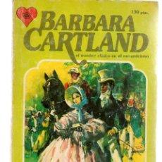Libros de segunda mano: BARBARA CARTAND. Nº 41. LA ESPOSA COMPLACIENTE. EDITORIAL ANDINA.(P/D33). Lote 152035670