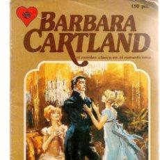 Libros de segunda mano: BARBARA CARTAND. Nº 50. AMOR SIN ESPERANZA. EDITORIAL ANDINA.(P/D33). Lote 152035926
