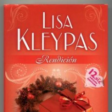 Libros de segunda mano: RENDICIÓN LISA KLEYPAS - FOTOS ADICIONALES. Lote 152085378