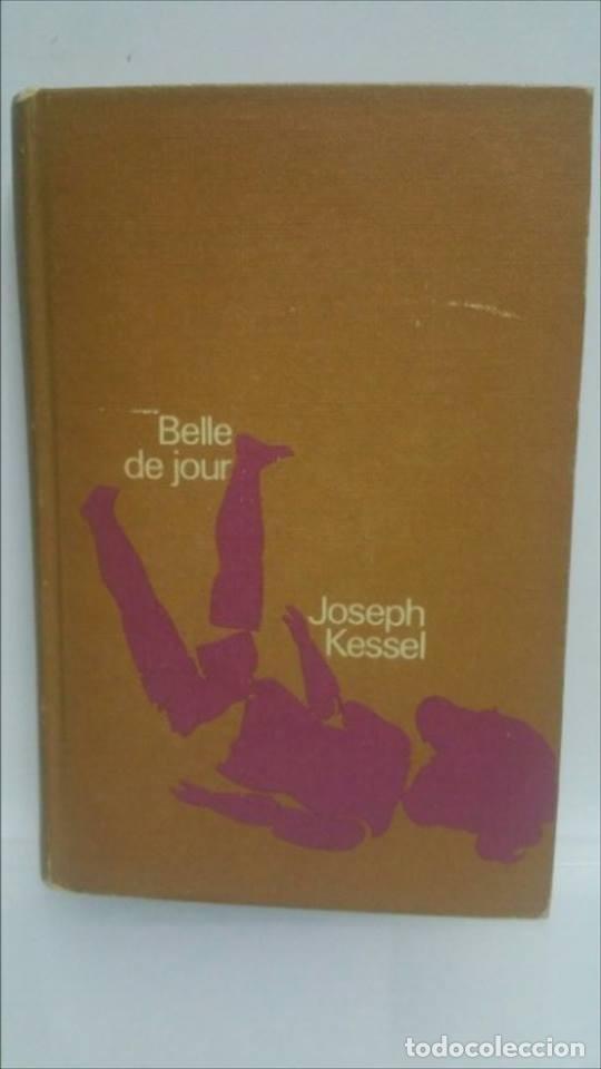 BELLE DE JOUR, NOVELA. (Libros de Segunda Mano (posteriores a 1936) - Literatura - Narrativa - Novela Romántica)
