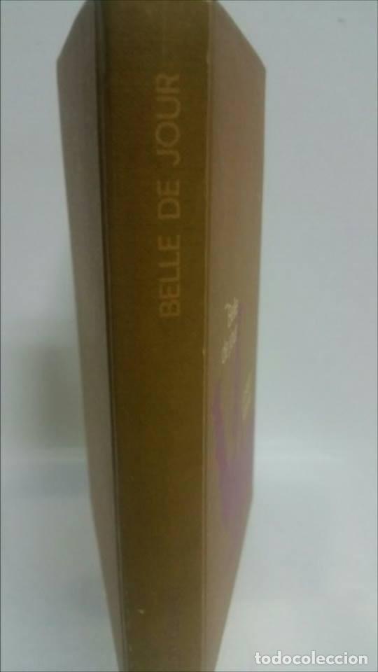 Libros de segunda mano: BELLE DE JOUR, NOVELA. - Foto 2 - 152155402