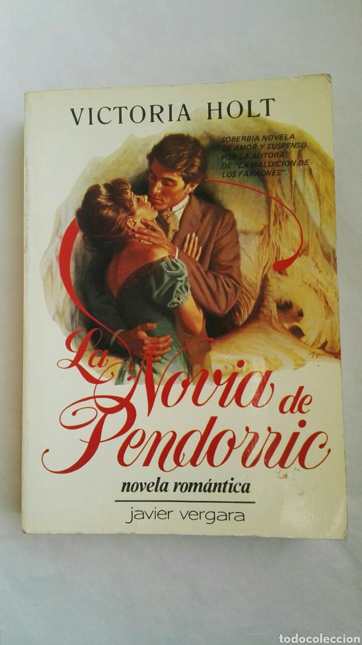 LA NOVIA DE PENDORRIC NOVELA ROMÁNTICA (Libros de Segunda Mano (posteriores a 1936) - Literatura - Narrativa - Novela Romántica)