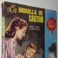 Libros de segunda mano: NOVELA / MARIA JOSE R, MANTEROLA / LA MURALLA DE CARTÓN / EDICIONES CID Nº 83 / 1ª EDICIÓN 1955. Lote 152842762