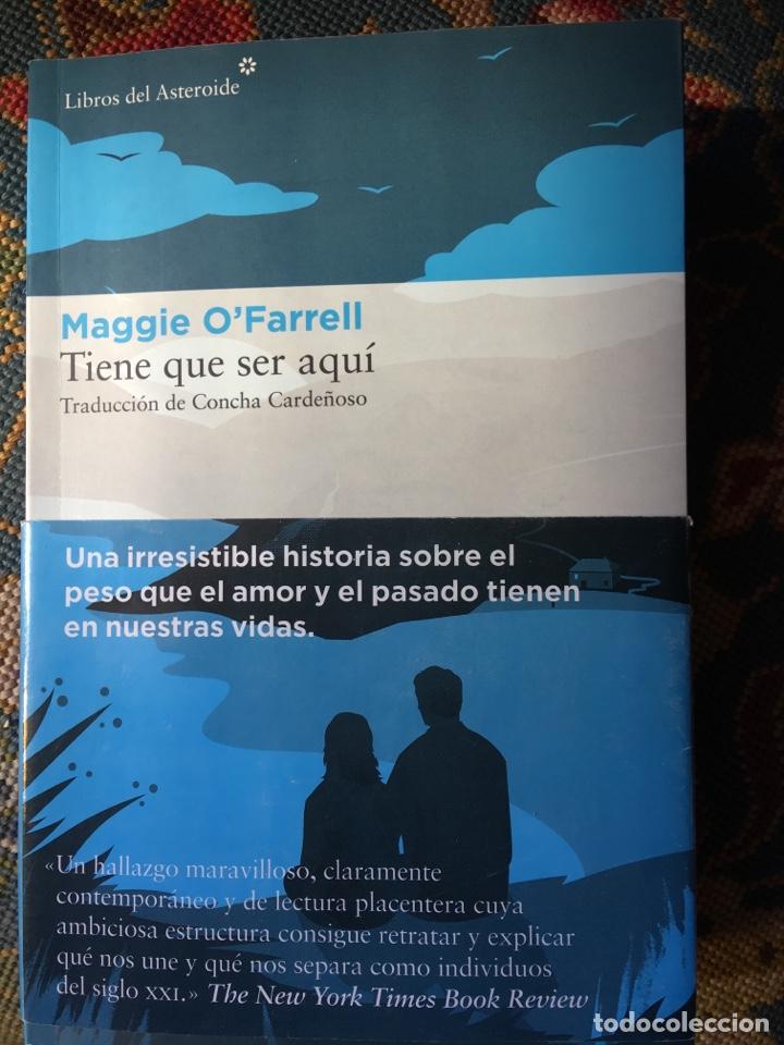 MAGGIE O'FARRELL. TIENE QUE SER AQUÍ. (Libros de Segunda Mano (posteriores a 1936) - Literatura - Narrativa - Novela Romántica)