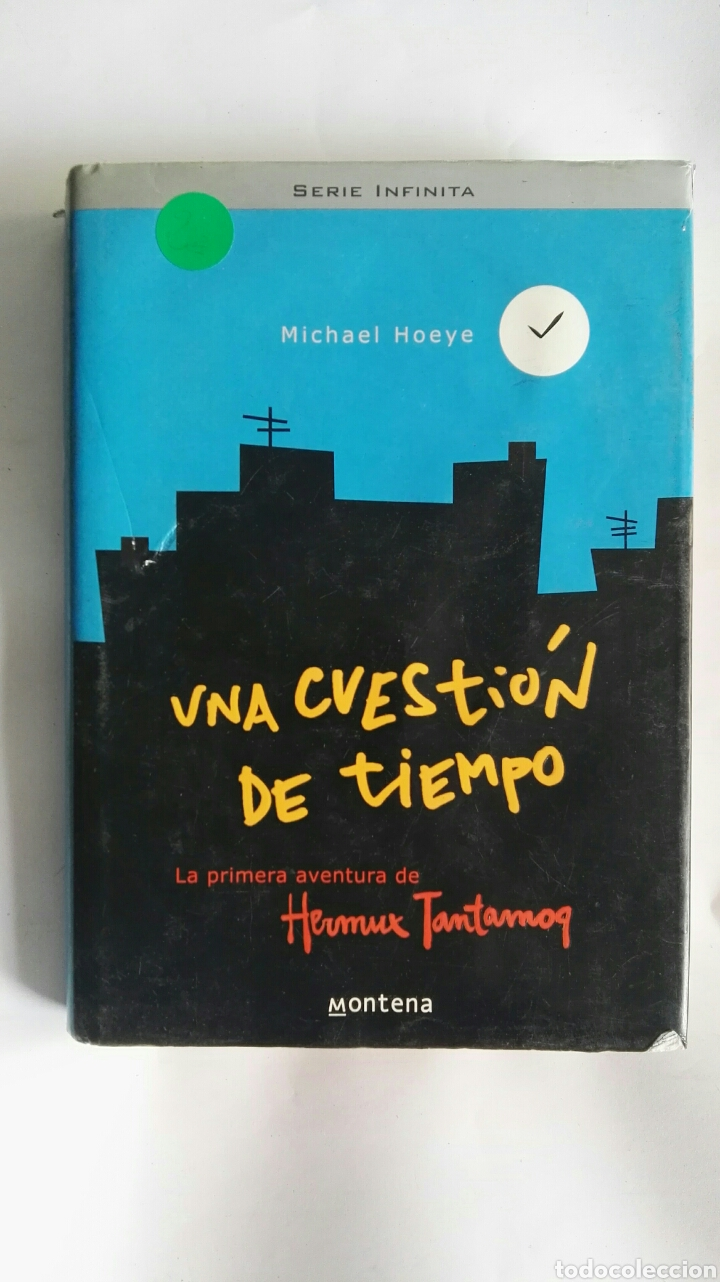 UNA CUESTIÓN DE TIEMPO MICHAEL HOEYE (Libros de Segunda Mano (posteriores a 1936) - Literatura - Narrativa - Novela Romántica)