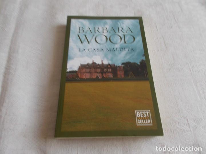 LA CASA MALDITA BARBARA WOOD (Libros de Segunda Mano (posteriores a 1936) - Literatura - Narrativa - Novela Romántica)